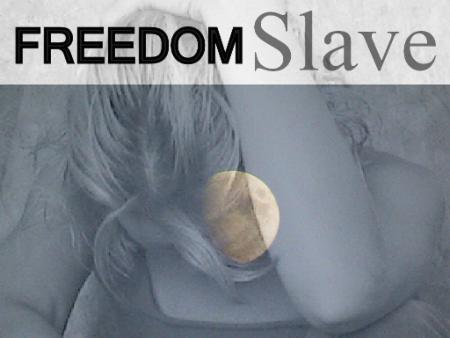 FREEDOMSlave